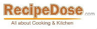 RecipeDose – Quick And Easy Cooking Recipes For Home Cooks