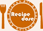 RecipeDose - Quick And Easy Cooking Recipes For Home Cooks